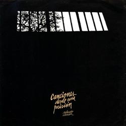 Canciones desde una prisión (Rolando Alarcón + Conjunto Huiracocha + Enrique Norambuena)