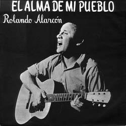 El alma de mi pueblo (Rolando Alarcón) [1972]