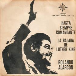 Hasta siempre/La balada de Luther King (Rolando Alarcón) [1968]