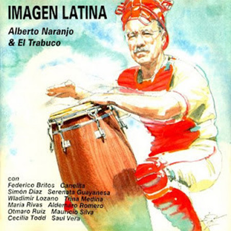Imagen latina (Alberto Naranjo & El trabuco) [1989]