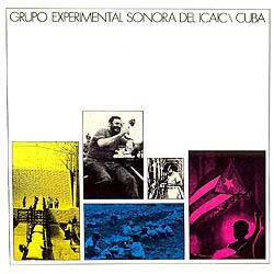 Grupo Experimental Sonora del ICAIC/Cuba (GESI) [1974]