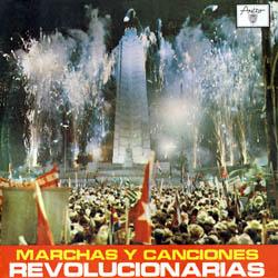 Marchas y canciones revolucionarias (Obra colectiva)