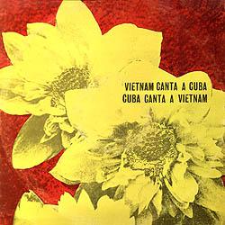 Vietnam canta a Cuba / Cuba canta a Vietnam (Obra colectiva) [1969]