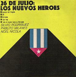 26 de julio: los nuevos héroes (Obra colectiva) [1969]