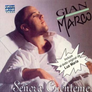 Señora cuénteme (Gian Marco)