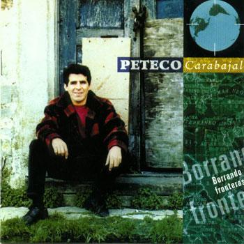 Borrando fronteras (Peteco Carabajal) [1995]