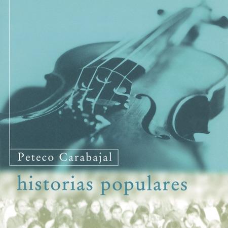 Historias populares (Peteco Carabajal)