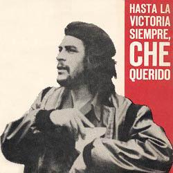 Hasta la victoria siempre, Che Querido (Obra colectiva) [1969]