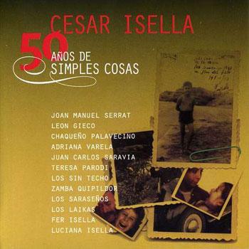 50 años de simples cosas (César Isella) [2006]