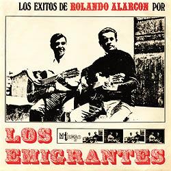 Los éxitos de Rolando Alarcón (Los Emigrantes) [1969]