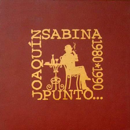Punto... (1980-1990) (Joaquín Sabina)