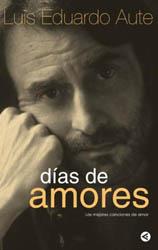 Días de amores (Luis Eduardo Aute)
