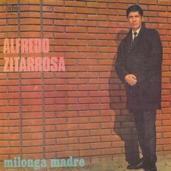 Milonga madre (Alfredo Zitarrosa) [1970]