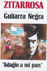 "Guitarra negra / ""Adagio a mi país"" (Alfredo Zitarrosa) [1992]"