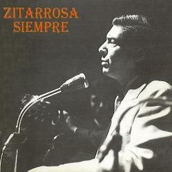 Zitarrosa siempre – Los inéditos (Alfredo Zitarrosa) [1995]