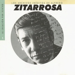 Los archivos inéditos  de Alfredo Zitarrosa – vol. 1 (Alfredo Zitarrosa) [1998]