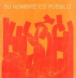 Su nombre es Pueblo (Obra colectiva) [1975]
