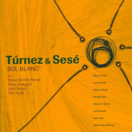 Sol blanc (Túrnez & Sesé) [2006]