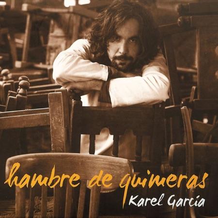 Hambre de quimeras (Karel García)