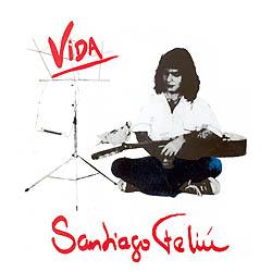 Vida (Santiago Feliú)