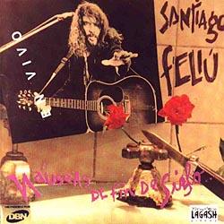 Náuseas de fin de siglo (en vivo) (Santiago Feliú) [1994]