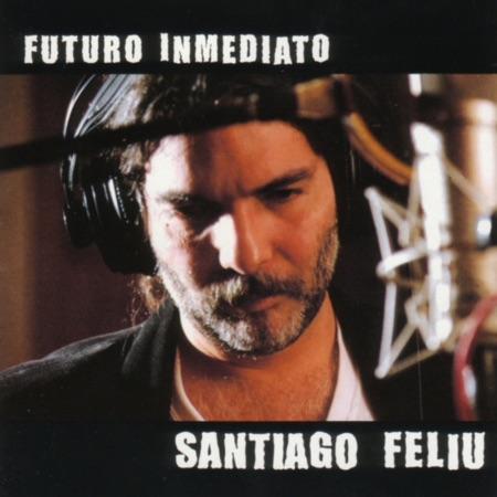 Futuro inmediato (Santiago Feliú) [1999]
