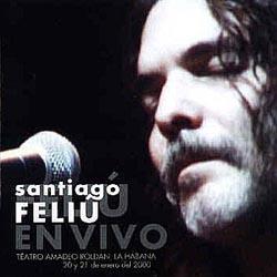 Feliú en vivo (Santiago Feliú) [2000]