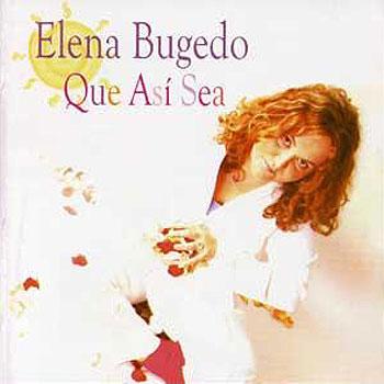 Que así sea (Elena Bugedo)