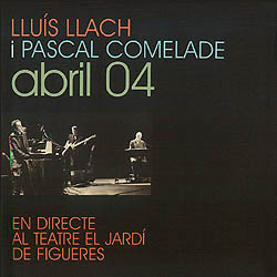 Abril 04 (Lluís Llach - Pascal Comelade)