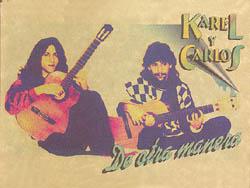 De otra manera (Karel García y Carlos Lage)