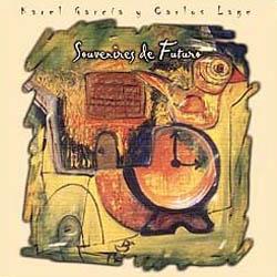 Souvenires de futuro (Karel García y Carlos Lage)