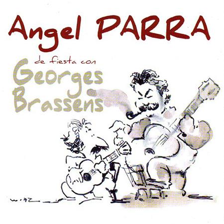 De fiesta con Georges Brassens (Ángel Parra)