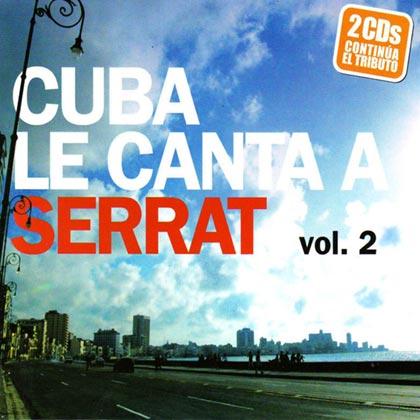 Cuba le canta a Serrat vol. 2 (Obra colectiva)