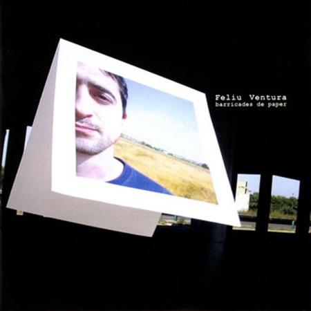 Barricades de paper (Feliu Ventura) [2003]