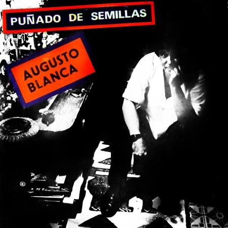 Puñado de semillas (Augusto Blanca) [1988]