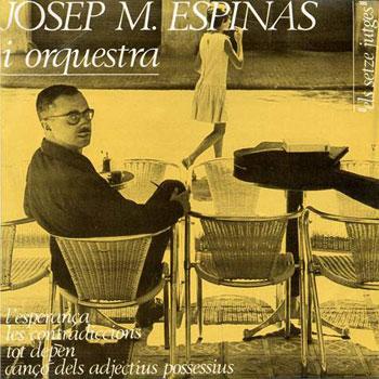 Josep Maria Espinàs i orquestra (Josep Maria Espinàs) [1964]