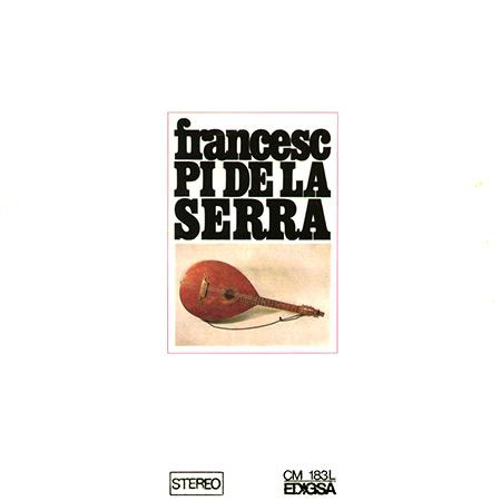 Francesc Pi de la Serra (Francesc Pi de la Serra) [1967]
