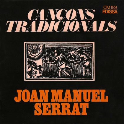 Cançons tradicionals (Joan Manuel Serrat) [1968]