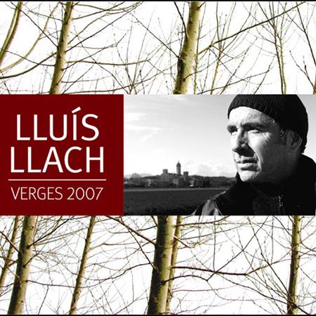 Verges 2007 (Llu�s Llach)