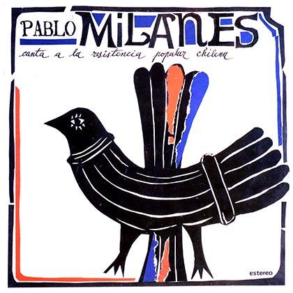 Canta a la resistencia popular chilena (Pablo Milanés) [1980]