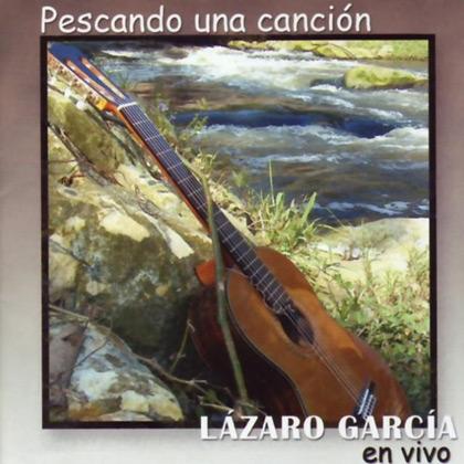 Pescando una canción (Lázaro García) [2006]