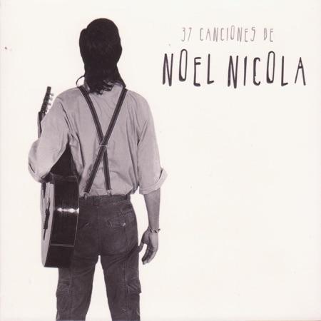 37 canciones de Noel Nicola (Obra colectiva)