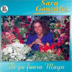 Si yo fuera mayo (Sara González) [1996]