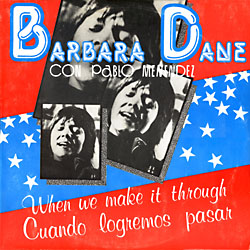 When we make it through (Barbara Dane + Pablo Menéndez) [1981]