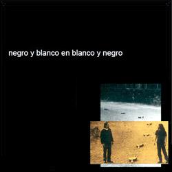 Negro y blanco en blanco y negro (Negro y Blanco) [2004]