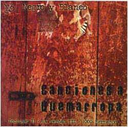 Canciones a quemarropa (Negro y Blanco) [2001]