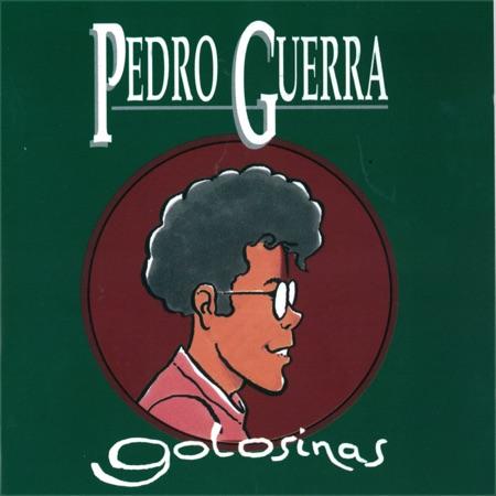 Golosinas (Pedro Guerra)