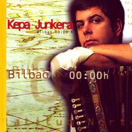 Bilbao 00:00h (Kepa Junkera) [1998]