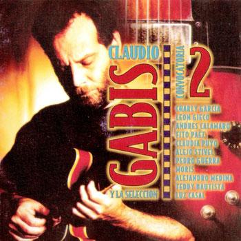 Convocatoria II (Claudio Gabis y la Selección) [1997]