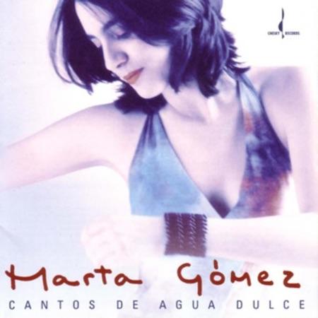 Cantos de agua dulce (Marta Gómez) [2004]
